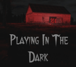 Playing In The Dark