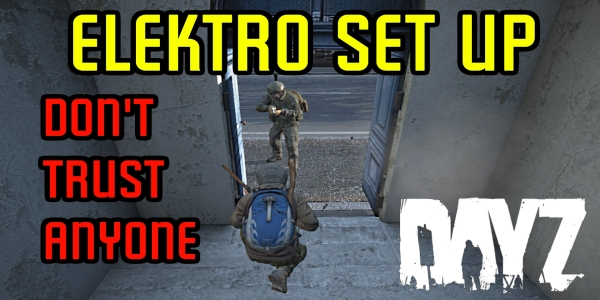 Set Up In Elektro DayZ Standalone