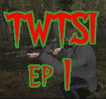 TWTSI Episode 1